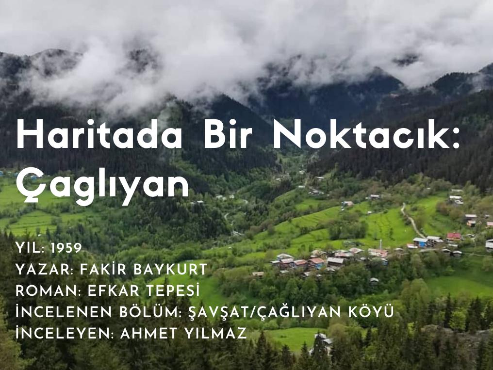 "Fakir Baykurt – Efkar Tepesi ""Çağlıyan Köyü"""